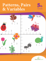 <h5>5th Grade Patterns Pairs and Variables Workbook</h5><p>This 5th Grade Patterns Pairs and Variables workbook is printable. Algebraic thinking is a central component for 5th grade math. In this series, practice identifying number patterns, plotting on a coordinate grid, and solving for x in a variable expression.</p>