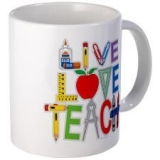 <h5>Live Love Teach Coffee Mug</h5><p>Cool Live Love Teach Teacher Coffee Mug.</p>