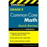 <h5>Grade 8 Common Core Math Cliffs Notes</h5><p>Grade 8 Common Core Math Cliffs Notes.</p>