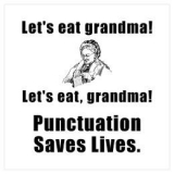 <h5>Punctuation Saves Lives Poster</h5><p>Let&#039;s eat, grandma!</p>