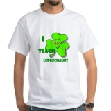 <h5>I Teach Leprechauns T Shirt</h5>