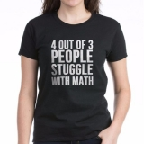 <h5>4 Out of 3 Struggle With Math T Shirt</h5><p>4 Out of 3 People Struggle With Math T Shirt</p>