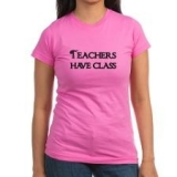 <h5>Teachers Have Class Pink T Shirt</h5><p>Teachers Have Class Pink T Shirt</p>