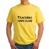 <h5>Teachers Have Class Yellow T Shirt</h5><p>Teachers Have Class Yellow T Shirt</p>
