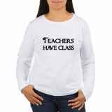 <h5>Teachers Have Class Long Sleeve T Shirt</h5><p>Teachers Have Class Long Sleeve T Shirt</p>