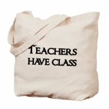<h5>Teachers Have Class Tote Bag</h5><p>Teachers Have Class Tote Bag</p>