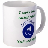 <h5>I Work In A Middle School Coffee Mug</h5><p>I Work In A Middle School Coffee Mug. What&#039;s Your Excuse?</p>