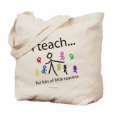 <h5>I Teach Tote Bag</h5><p>I Teach For Lots Of Little Reasons Tote Bag</p>