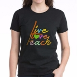 <h5>Live Love Teach T Shirt</h5><p>Live Love Teach T Shirt</p>