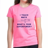 <h5>I Teach Math. What&#039;s Your Superpower T Shirt</h5><p>I Teach Math. What&#039;s Your Superpower?</p>
