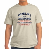 <h5>World&#039;s Most Awesome 8th Grade Teacher T Shirt</h5><p>World&#039;s Most Awesome 8th Grade Teacher T Shirt</p>