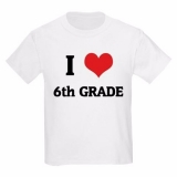 <h5>I Love 6th Grade Kids White T Shirt</h5><p>I Love 6th Grade White T Shirt</p>