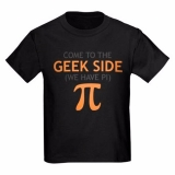 <h5>Come To The Geek Side We Have Pi kids Tee</h5><p>Come To The Geek Side We Have Pi Tee</p>